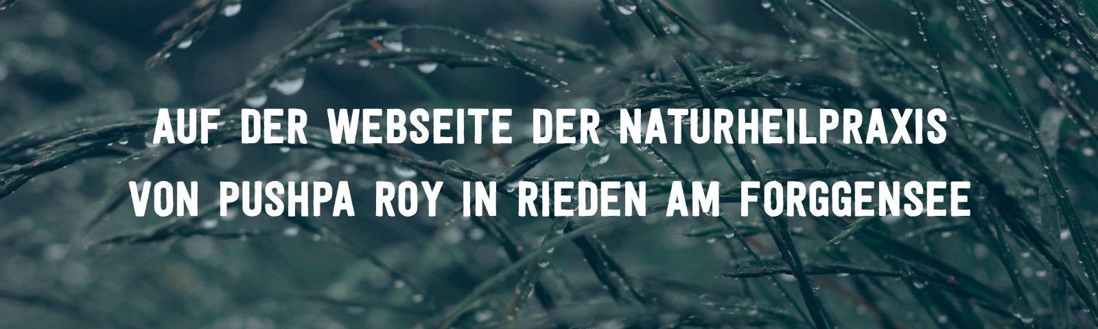 Heilpraktiker Pushpa Roy Rieden am Forggensee Allgäu